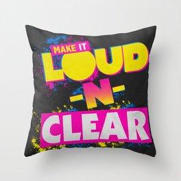 Loud-N-Clear Throw Pillow