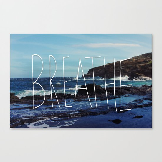 Breathe Canvas Print