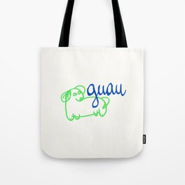 Guau - a dog Tote Bag