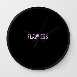 Flawless Wall Clock