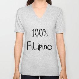 100% Filipino   Very Funny Gift Idea Unisex V-Neck