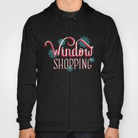 Window Shopping Hoody