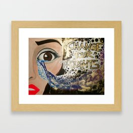 Change Your Thoughts Framed Art Print