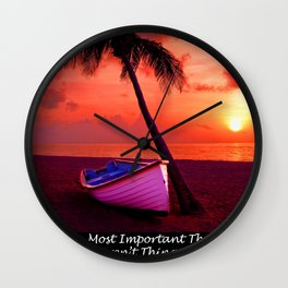 The Most Important Things Aren't Things Wall Clock