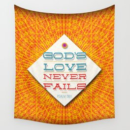 Never Fails Wall Tapestry