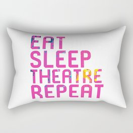 Eat Sleep Theatre Repeat Thespian Rectangular Pillow