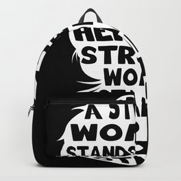 A Strong Woman Stands Up Gift Backpack
