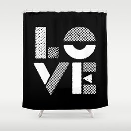 Love black and white contemporary minimalist typography design home wall decor bedroom Shower Curtain