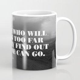 ONLY THOSE... Coffee Mug