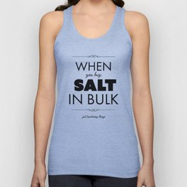 Just Taxidermy Things: Buy Salt in Bulk Unisex Tank Top
