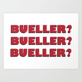 Bueller? Bueller? Bueller? 80s Movie Style Logo, Original Art Print