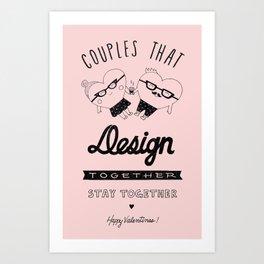 Valentine's for designers Art Print