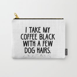 Coffee Dog Hair Carry-All Pouch