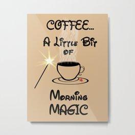 Coffee Morning Magic Metal Print