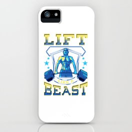 Lift Like a Beast Weightlifting Powerlifting Gym iPhone Case