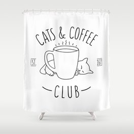 Cats and Coffee club Shower Curtain