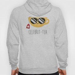 Celebrit-tea Hoody