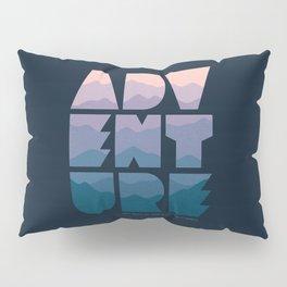 Adventure (Isn't really my thing...) Pillow Sham