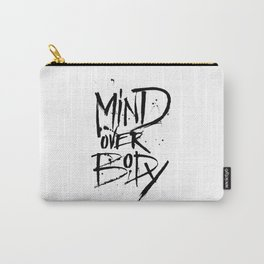 Mind Over Body Lettering Carry-All Pouch