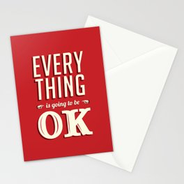 Everything is going to be OK Stationery Cards
