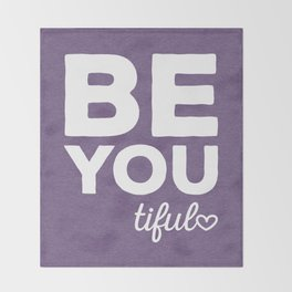 Be-You-Tiful Positive Quote Throw Blanket