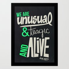 WE ARE Art Print