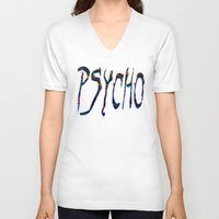 psycho V-neck T-shirts featuring PSYCHO by Wis Marvin