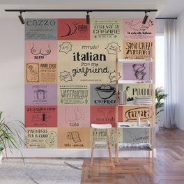 Italian For My Girlfriend - rrrrrude! edition Wall Mural