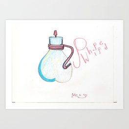 Pwhipped Art Print