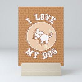I love my dog Mini Art Print