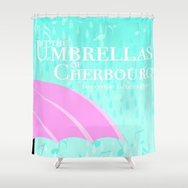 The Umbrellas of Cherbourg Shower Curtain