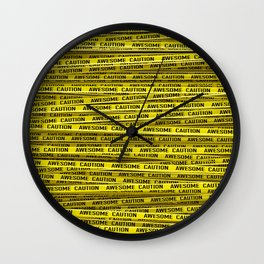 AWESOME, use caution / 3D render of awesome warning tape Wall Clock