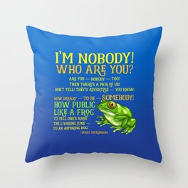 Emily Dickinson I'm Nobody Poem Throw Pillow