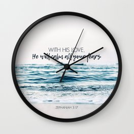 He Will Calm All Your Fears Wall Clock