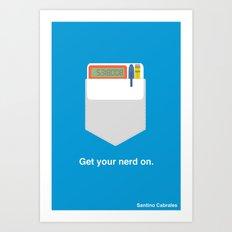 Get Your Nerd On Art Print