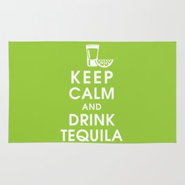 Keep Calm and Drink Tequilla Rug