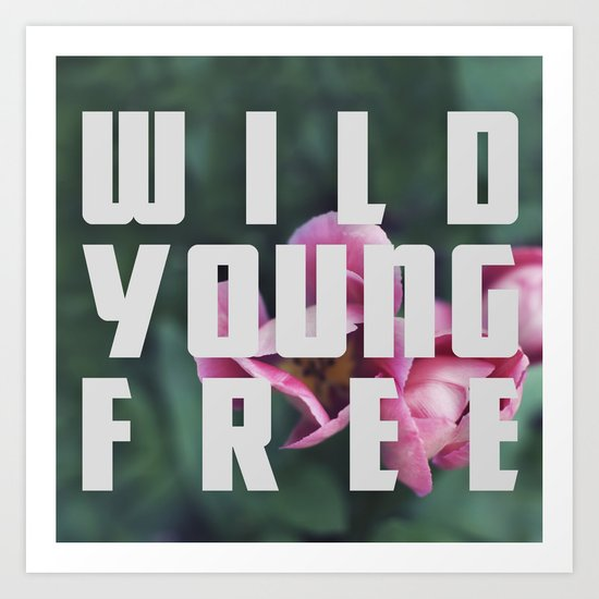 Wild Young Free Art Print