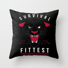 SURVIVAL OF THE FITTEST pt 2 Throw Pillow