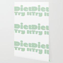 Diet Try It Green Wallpaper