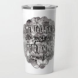 Mental Health Travel Mug