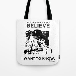 """Carl Sagan """"I Don't Want to Believe"""" Quote Tote Bag"""