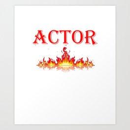 Smokin Hot Actor Art Print