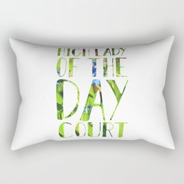 High Lady of the Day Court Rectangular Pillow