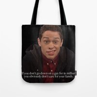 snl Tote Bags featuring Pete Davidson Talks Business by F*** Me Pete Davidson