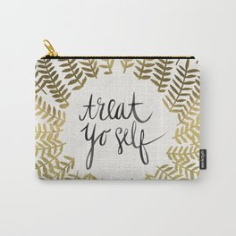 Treat Yo Self – Gold Carry-All Pouch