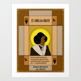 St. Anna the Brave Art Print