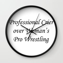 Professional Crier over Woman's Pro Wrestling (white) Wall Clock