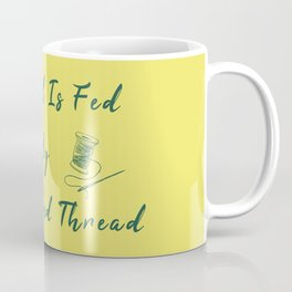 My Soul Is Fed By Needle And Thread Funny Pun Sew Sewing Coffee Mug
