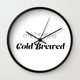 COLD BREWED COFFEE Wall Clock