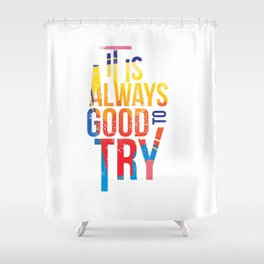 Try Shower Curtain